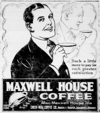 Maxwell House Good to the Last Drop Ad